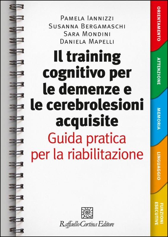 Il training cognitivo per le demenze e le cerebrolesioni acquisite - Risorse elettroniche